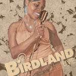 """Birdland (Headliner)"" by leroyrockWELL"