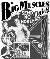 Big Muscles Quick! -- 1931 ad