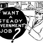 """Government Job -- 1931 ad"" by arcaniumantiques"