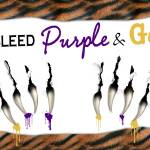 """We Bleed Purple & Gold"" by katye"