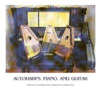 Autoharps, Piano, and Guitar