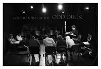 Cold Reading at the Odd Duck