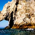 """Cabo San Lucas poster"" by rayjacque"
