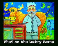 Chef on The Dairy Farm