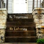 """No Trespassing"" by antoinettedower"