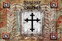 Bonjour Courage