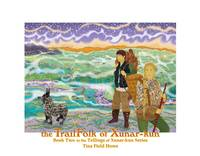 The TrailFolk of Xunar-kun: Cover Art Poster