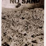 """no sand"" by markalanhamilton"