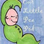 """Our LIttle Pea Pod"" by Crystal_Teague"