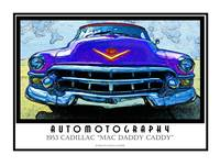 1953 Cadillac Mac Daddy Caddy Poster