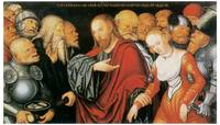 Lucas Cranach's Christ and Woman Taken in Adultery