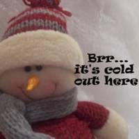 Brr...it's cold out here (Snowman)