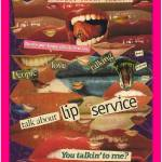 """Lip Service"" by bambiwatson"