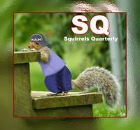 Squirrels Quarterly Magazine