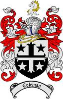 COLEMAN FAMILY CREST -  COLEMAN COAT OF ARMS
