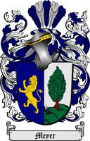 MEYER FAMILY CREST - COAT OF ARMS
