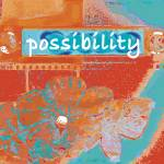 """possibility"" by lisascadron"