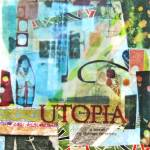 """Utopia"" by lizlondon"