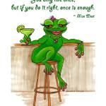 """Mae West quoted by Madame Frog"" by savanna"