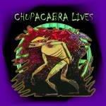 """Chupacabra Lives"" by ArtPrints"
