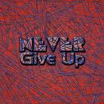"""never give up"" by DCLWolf"