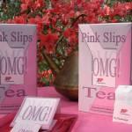 """""""OMG Pink Slip Tea"""" by derekphoenix"""