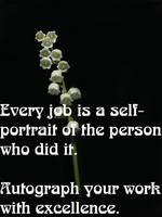 Every job is a self-portrait of the person who did