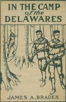 1907 book 'Camp of the Delawares'; artist unknown