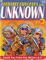 Gentlemen Explorers! of the Unknown!