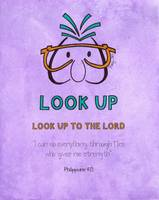 Look Up - Look up to the Lord