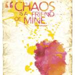 """Chaos is friend of mine"" by rootsup"