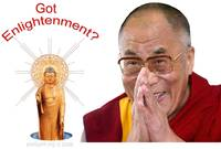 Got Enligthenment? - The Dalai Lama and The Buddha