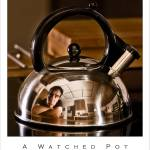 """A Watched Pot"" by JoshSommers"