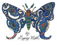 Be a Gypsy Moth