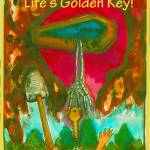"""Golden Key to Life"" by EdKaitz"