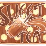 """Sweet Tea Print"" by JJSketch"