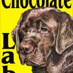 """Yellow Pop Pup Chocolate Lab"" by KathleenSepulveda"