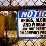"""No Drugs or Guns on Property!"" by D_Ruck_Imaging"