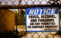 No Drugs or Guns on Property!
