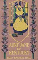 Aunt Jane of Kentucky, 1908 book cover