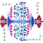 """""""Seek - joy - love - peace"""" by thirdeyeimage"""