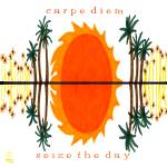 """""""Carpe Diem - seize the day"""" by thirdeyeimage"""