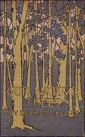 Our Native Trees, 1908 book cover