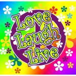"""love, laugh, live"" by EARLFERGUSON"