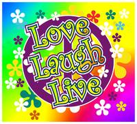 love, laugh, live