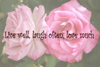 Rose Live, Laugh, Love