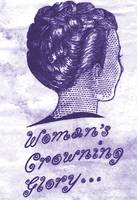 A Woman's Crowning Glory, from vintage ad