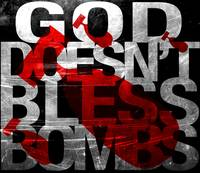 God doesn't bless bombs