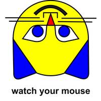 watch your mouse
