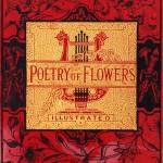 """Poetry of Flowers book cover, 1881 anthology"" by arcaniumantiques"